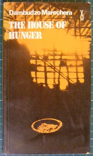 9780435902070: House of Hunger (African Writers Series, No. 207)
