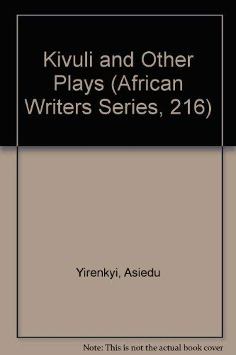 9780435902162: Kivulu and Other Plays (African Writers Series)