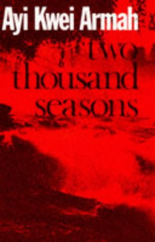 9780435902186: Two Thousand Seasons (African Writers Series)
