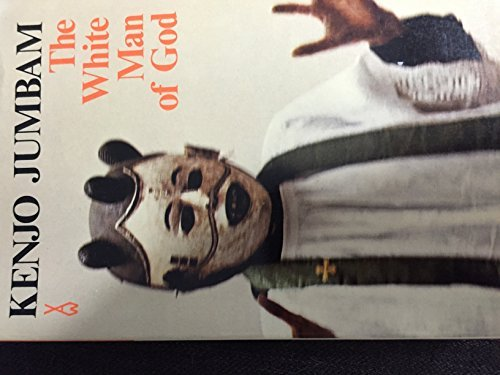 9780435902315: White Man of God (African Writers Series)