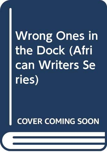 Wrong Ones in the Dock (African Writers: Aluko, T. M.