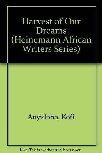 A Harvest of Our Dreams: Poems
