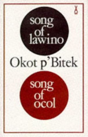 9780435902667: Song of Lawino & Song of Ocol (African Writers)