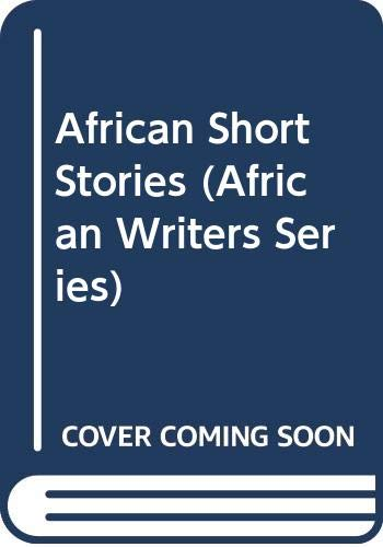 9780435902704: African Short Stories (African Writers Series)