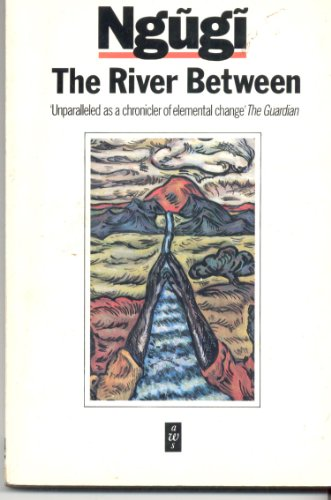 River Between: Ngugi-Wa, Thiong'O