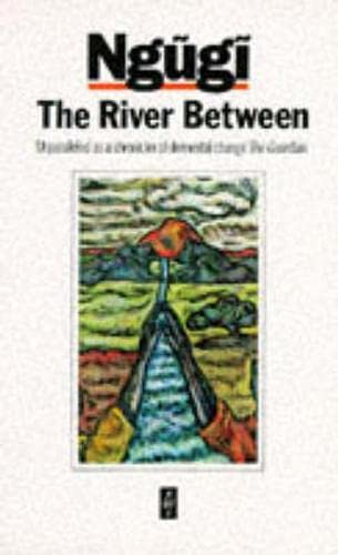 9780435905484: The River Between (Heinemann African Writers Series)