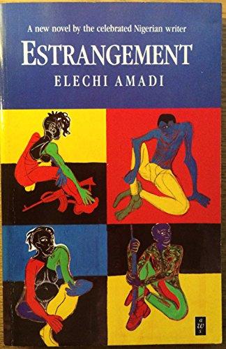 Estrangement (African Writers S.): Amadi, Elechi
