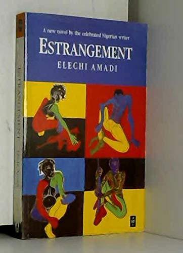 Estrangement (African Writers Series): Amadi, Elechi