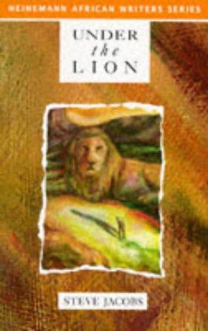9780435905880: Under the Lion (Heinemann African Writers Series)