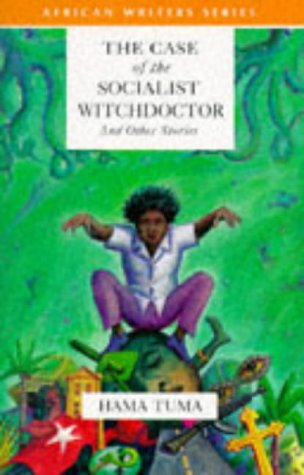 9780435905903: The Case of the Socialist Witchdoctor and Other Stories