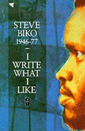 9780435905989: I Write What I Like : A Selection of Writings (African Writers Series)