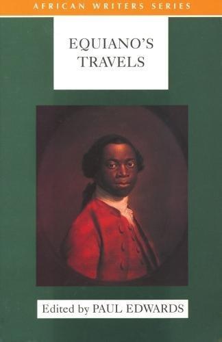 9780435906009: Equiano's Travels: Equiano's Travels, or Gustavus Vassa the African (Heinemann African Writers Series)