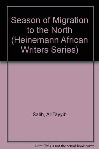 9780435906306: Season Migration To North Salih (Heinemann African Writers Series)
