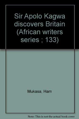9780435906436: Sir Apolo Kagwa discovers Britain (African writers series ; 133)