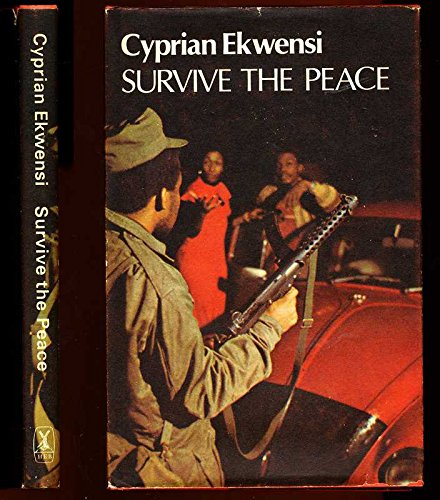 9780435906443: Survive the Peace (African writers series ; 185)
