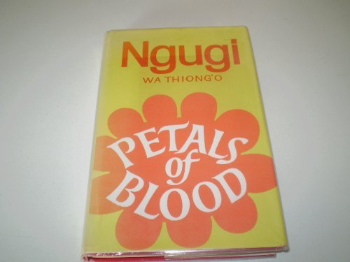 9780435906467: Petals of Blood