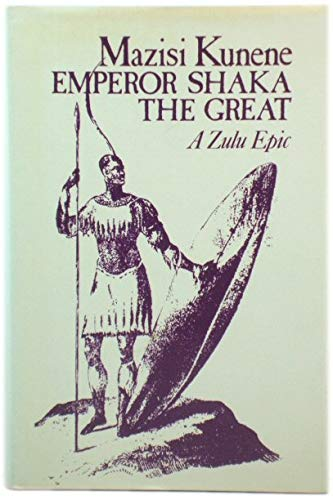 9780435906481: Emperor Shaka the Great (African Writers Series)