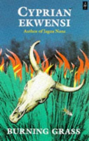 9780435906696: Burning Grass (African Writers Series)