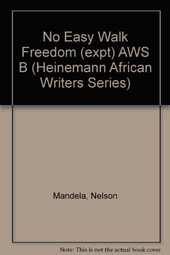 9780435907839: No Easy Walk Freedom (expt) AWS B (Heinemann African Writers Series)