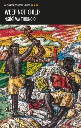 9780435908300: Weep Not, Child (Heinemann African Writers Series)