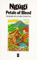 9780435908348: Petals of Blood (African Writers Series)
