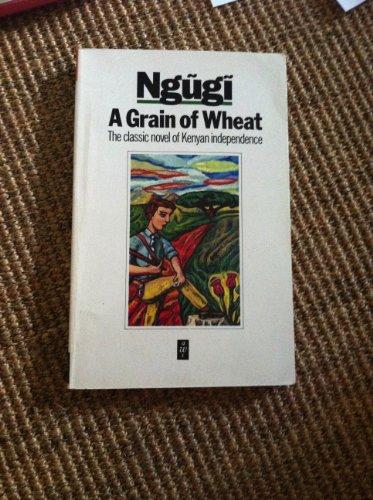 9780435908362: A Grain of Wheat
