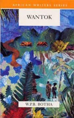 Wantok (African Writers Series): Botha, W.P.B.