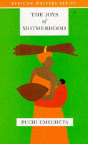 9780435909727: Joys of motherhoods (African Writers Series)