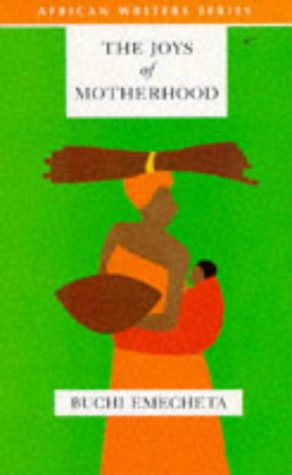 9780435909727: Joys of motherhoods (African Writers Series)