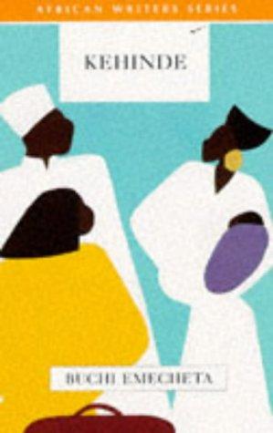 9780435909857: Kehinde (African Writers Series)