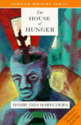 9780435909864: The House of Hunger (African Writers Series)