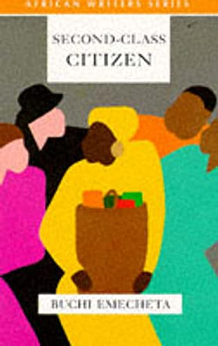 9780435909918: Second Class Citizen (Heinemann African Writers Series)