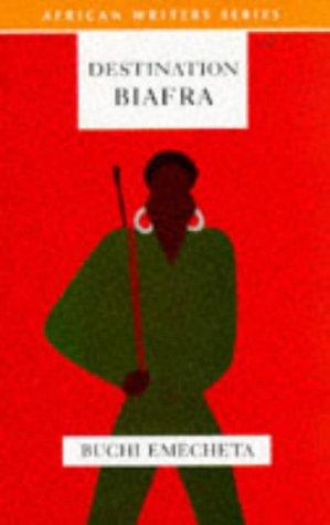 9780435909925: Destination Biafra (African Writers Series)