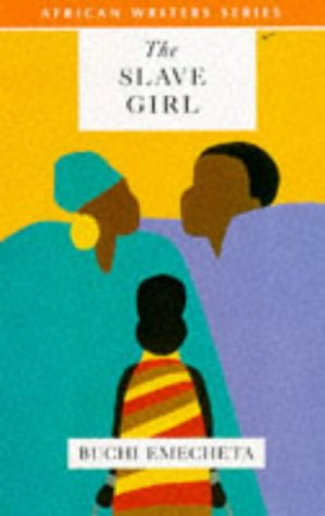 9780435909970: The Slave Girl (African Writers Series)