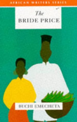 9780435909994: The Bride Price (African Writers Series)