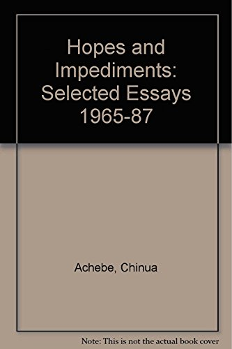 9780435910013: Hopes and Impediments: Selected Essays 1965-87