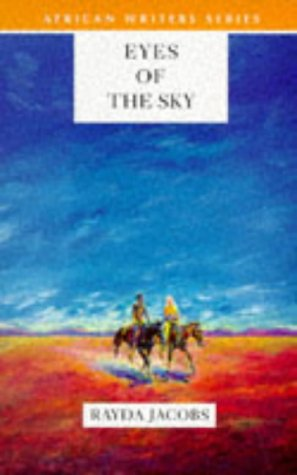 Eyes of the Sky (African Writers Series): Jacobs, Rayda