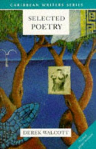 9780435911973: Selected Poetry (Caribbean Writers Series)