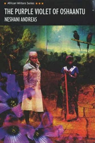 9780435912086: The Purple Violet of Oshaantu (African Writers Series)