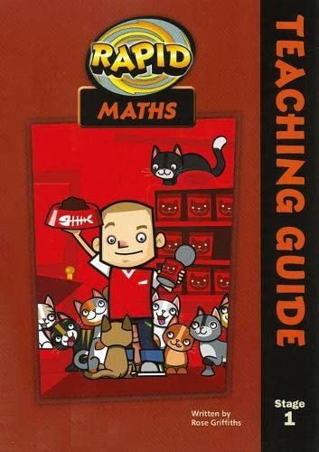 Rapid Maths: Stage 1 Teacher s Guide: Rose Griffiths