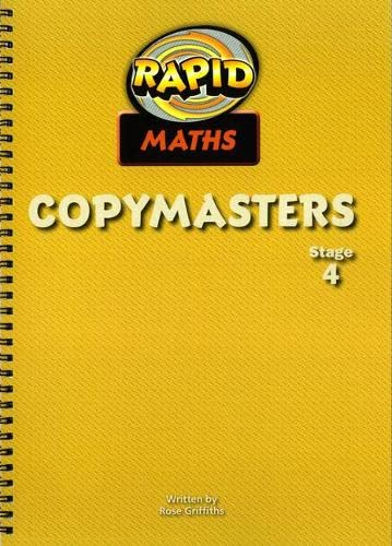 Rapid Maths: Stage 4 Photocopy Masters: Rose Griffiths