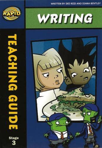 Rapid Writing: Stage 3 Teaching Manual: Dee Reid, Diana Bentley