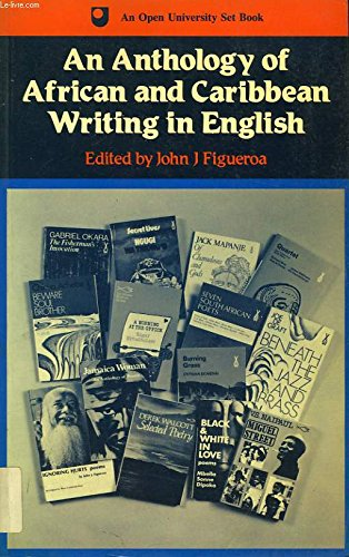 An anthology of African and Caribbean writing in English: FIGUEROA, John J. (ed)