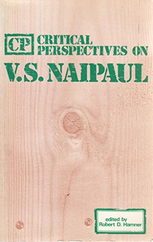 Critical Perspectives on V.S. Naipaul: Heinemann International Literature & Textbooks