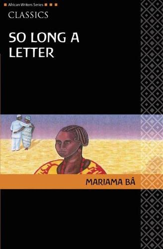 9780435913526: So Long a Letter (African Writers)