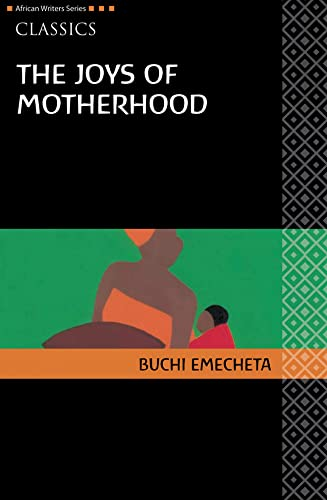 9780435913540: The Joys of Motherhood (Heinemann African Writers Series: Classics)