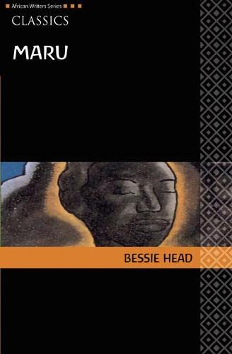 Maru (African Writers Series): Bessie Head