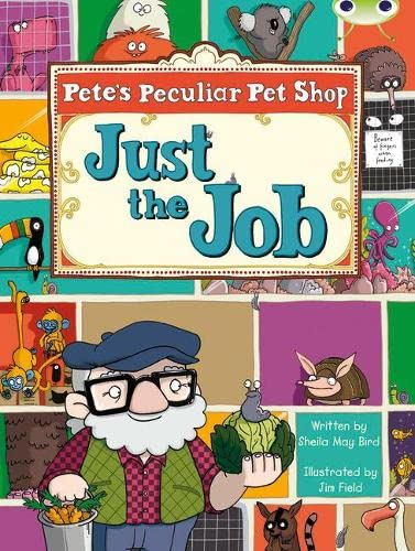 9780435914233: Pete's Peculiar Pet Shop: Just the Job (Turquoise B) (BUG CLUB)
