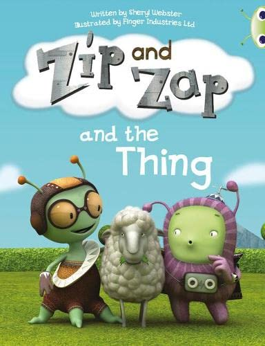 9780435914509: Zip and Zap and the Thing (Yellow A) (BUG CLUB)