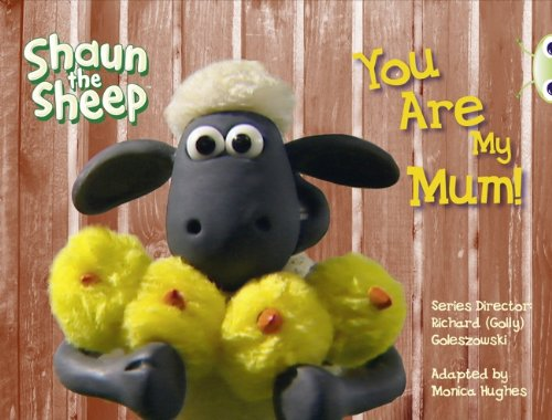9780435914554: Shaun the Sheep: You are My Mum! (Yellow A) (Bug Club)